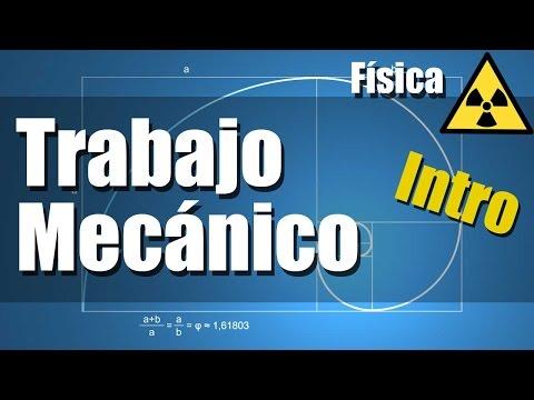 Trabajo Mecánico - Ejercicios Resueltos - Intro y Explicación
