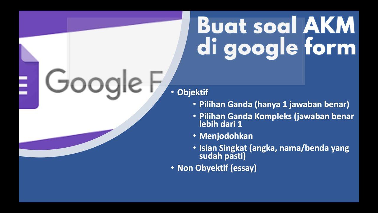 Buat Jenis Soal Akm Di Google Form Youtube