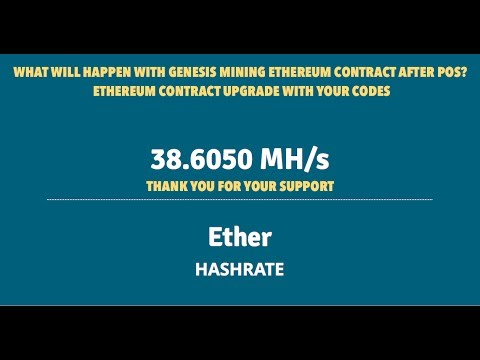 GENESIS MINING ETHEREUM CONTRACT AFTER POS?  ETHEREUM CONTRACT UPGRADE WITH YOUR CODES
