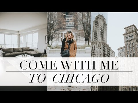COME WITH ME TO CHICAGO // by CHLOE WEN