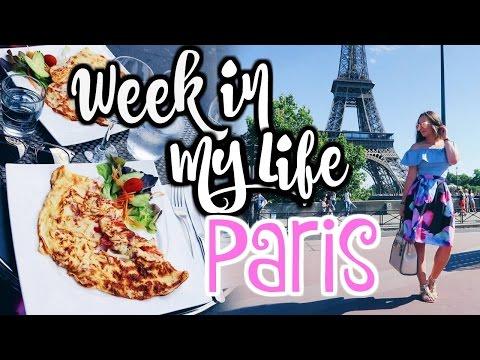Week in My Life   PARIS