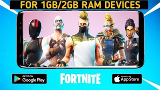 How To Play Fortnite in 1GB and 2GB Android Smartphones || DOWNLOAD AND PLAY FORTNITE IN ANDROID ||