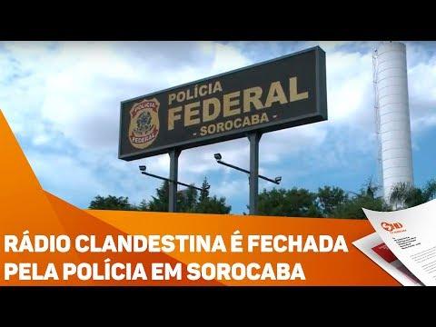 Rádio clandestina é fechada pela polícia em Sorocaba - TV SOROCABA/SBT