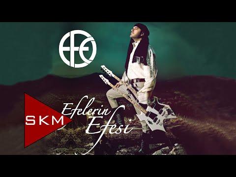 Efelerin Efesi - Efe (Official Audio)