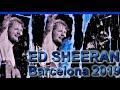 - ED SHEERAN LIVE CONCERT IN BARCELONA 2019, 4K