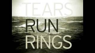 Tears Run Rings - Happiness 3