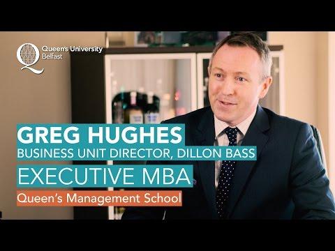 Executive MBA - Greg Hughes, Dillon Bass - Queen's Management School | Queen's University Belfast