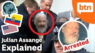 Who is Julian Assange & Why is He Being Arrested? - Today's Biggest News Explained