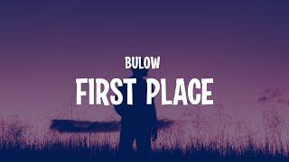 bülow - First Place (Lyrics)