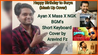 HBD Surya | BGM's  (Mashup ) |Ayan X Mass X NGK BGM'S |  Keyboard Cover by Aravind Fz |