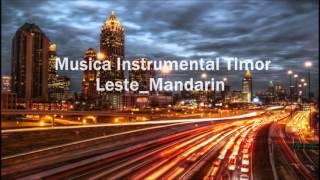 Video Musica Instrumental Timor Leste-Mandarin download MP3, 3GP, MP4, WEBM, AVI, FLV Mei 2018