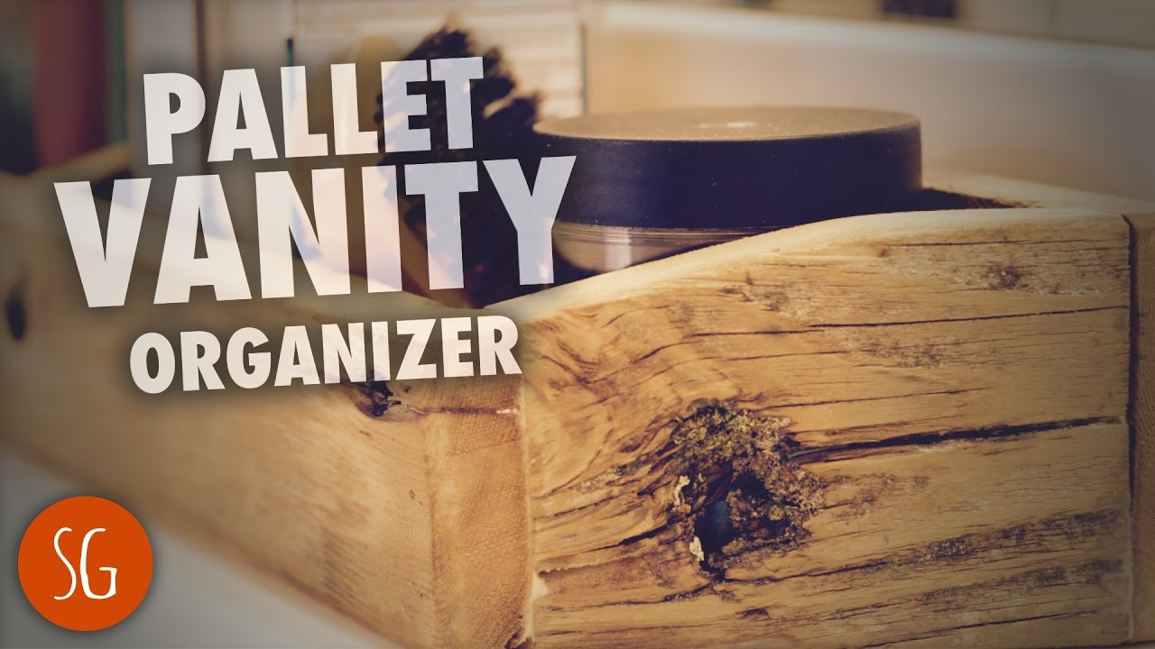 Let 39 S Build A Simple Pallet Wood Vanity Organizer How To