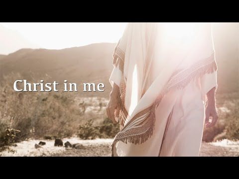 Christ in me (David Wilkerson)