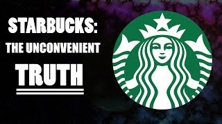 Starbucks: The Unconvenient Truth Thumbnail