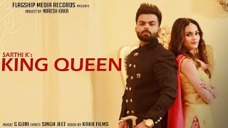King Queen Sarthi K Free MP3 Song Download 320 Kbps