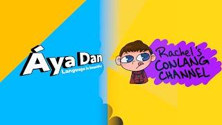 Áya Dan is now ⭐ Rachel's Conlang Channel ⭐