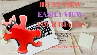 IrfanView is a popular and fast compact image viewer.