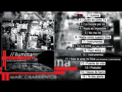 Marco Barrientos - Ilumina 2012 (CD Completo)