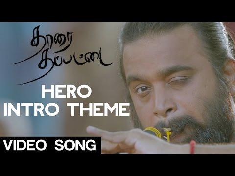 Hero Intro Theme - Tharai Thappattai | M. Sasikumar | Varalaxmi Sarathkumar | Ilaiyaraaja