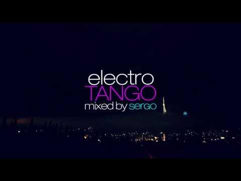 ElectroTango DJ Mix by Sergo