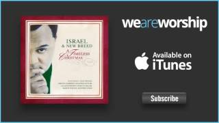 Watch Israel  New Breed By Christmas Day feat Marvin Winans video