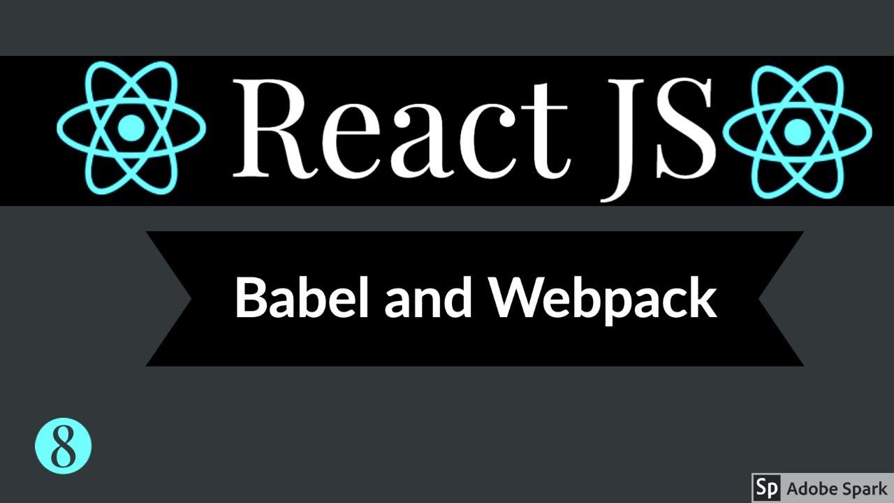 React JS Quick Recap Babel & Webpack #08