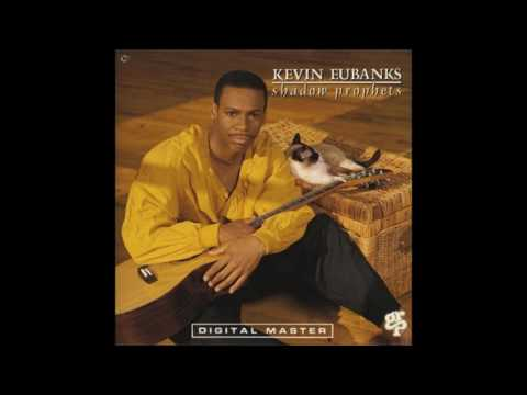 Kevin Eubanks -  Songhouse