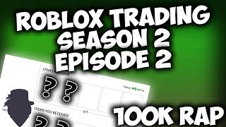 ROBLOX Trading - S2 | E2 - 100k+ RAP