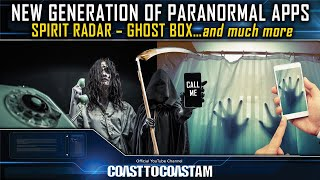 A Paranormal App that Detects Paranormal Activity - COAST TO COAST AM 2021