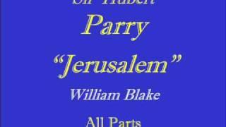 Jerusalem - Parry  All-Parts.wmv