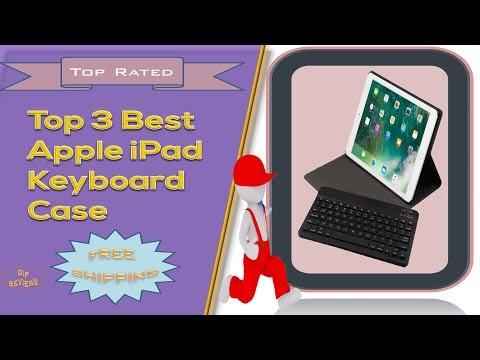 Top 3 Best Apple iPad Keyboard Case Review | iPad Flip Keyboard