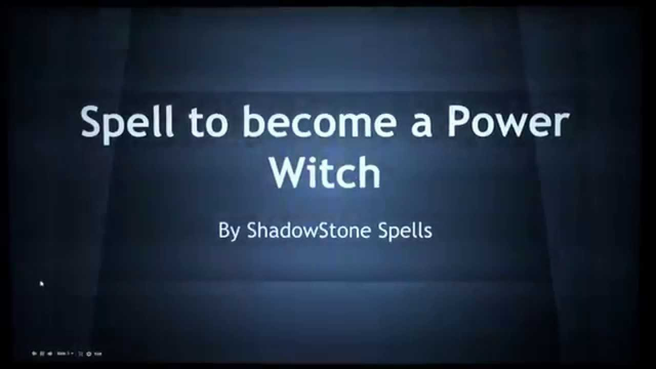 Spell To Become A Power Witch Youtube
