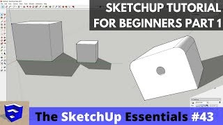 SketchUp Tutorial for Beginners - Part 1 - Basic Functions