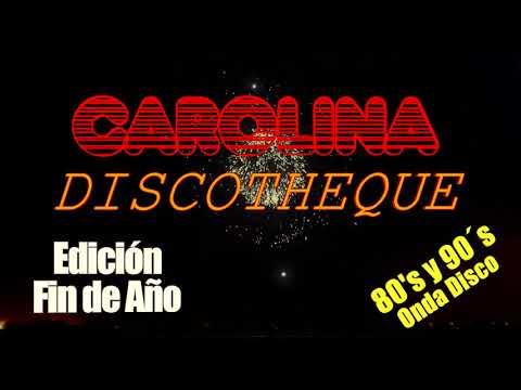 Emulación Carolina Discotheque Edición FIN DE AÑO