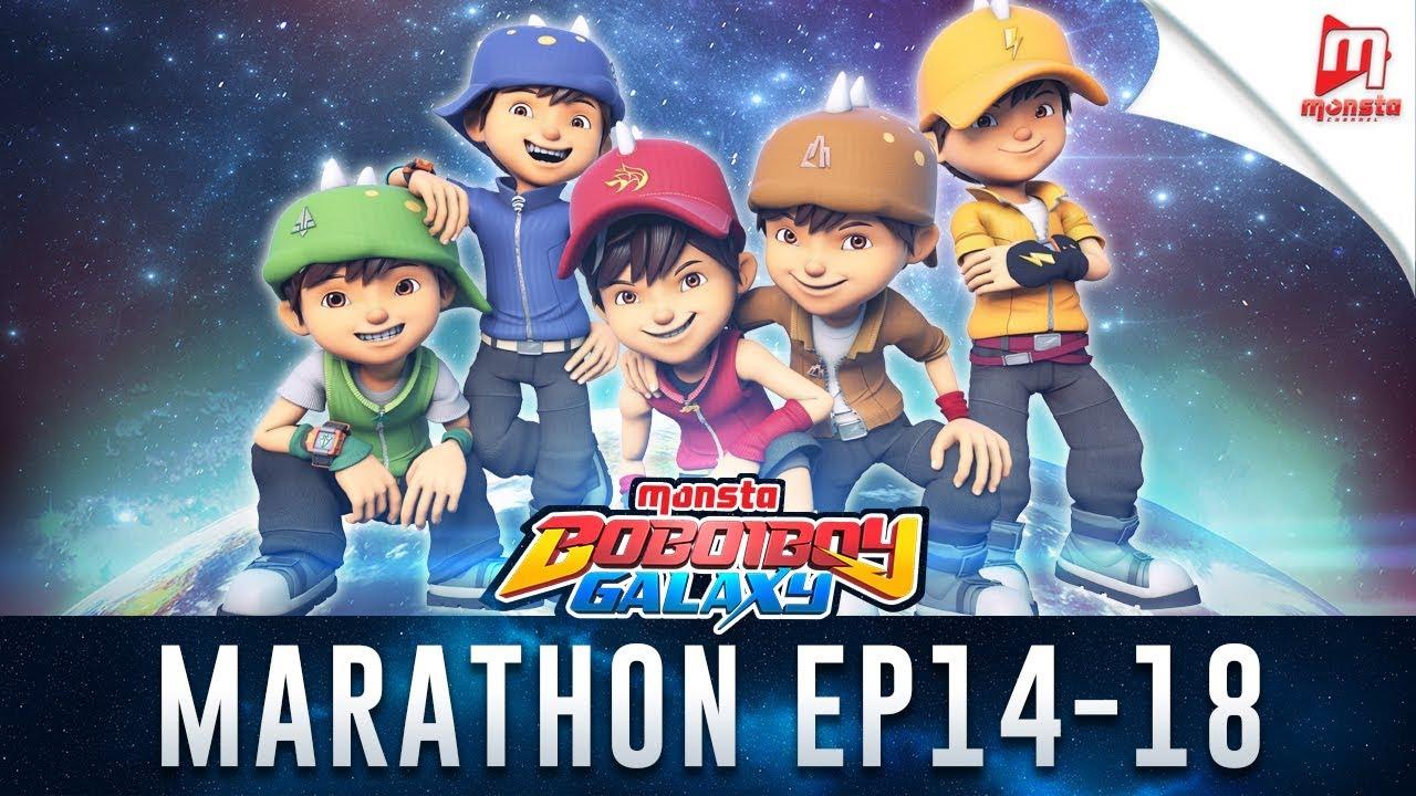 Boboiboy Galaxy Marathon Episod 14 18 Youtube