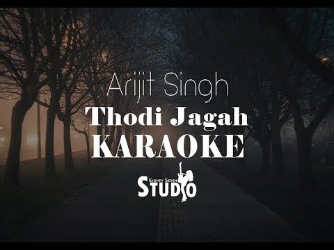 thodi-jagah---arijit-singh-|-karaoke