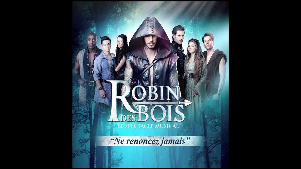 Robin des bois ne renoncez jamais audio officiel youtube for Portent translation
