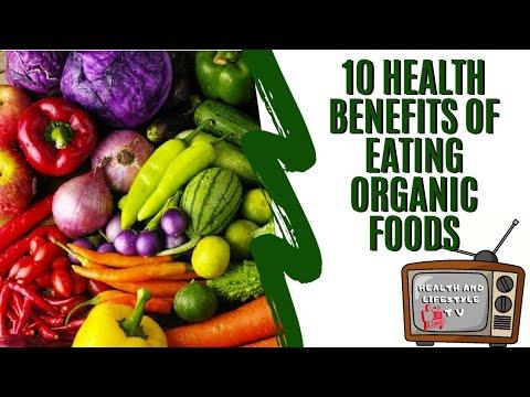 10 Health Benefits of Eating Organic Foods
