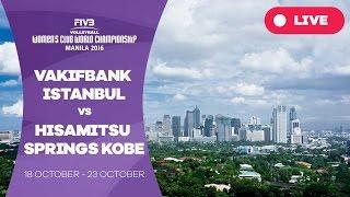 VakifBank Istanbul v Hisamitsu Springs Kobe - Women's Club World Championship(, 2016-10-18T04:03:56.000Z)