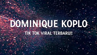 Download Lagu Dominique Koplo - Yofve Squidward - Tik Tok mp3