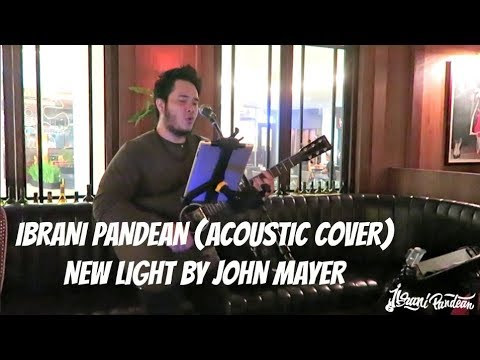 IBRANI PANDEAN - NEW LIGHT BY JOHN MAYER (LIVE COVER/GUITAR CAM)