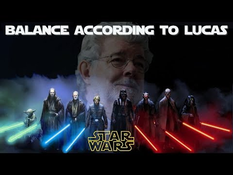 Much to learn, you still have, about balance in Star Wars... according to George Lucas