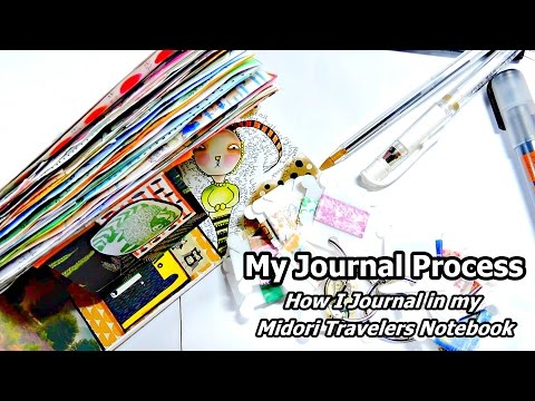 How I Journal | Process Video | Midori Travelers Notebook