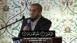 Lessons From Surah Ar Rahman - Ustadh Nouman Ali Khan