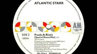 Atlantic Starr - Freak-A-Ristic (Special Dance Mix)