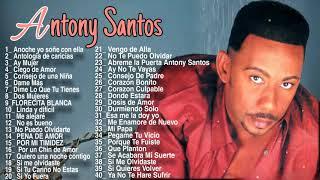 Antony Santos - Mix de sus Mas grandes Exitos desde sus inicios 90-00 El mayimbe.