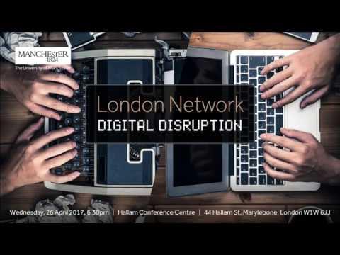 London Network: Digital Disruption -  April 2017