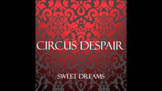 Circus Despair - Sweet Dreams(Marilyn Manson Cover) DEMO