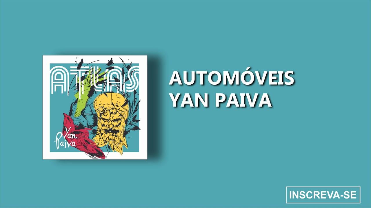 Yan Paiva - Automóveis (Álbum ATLAS)