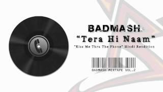 Badmash   Hindi Rap Guru   Tera Hi Naam